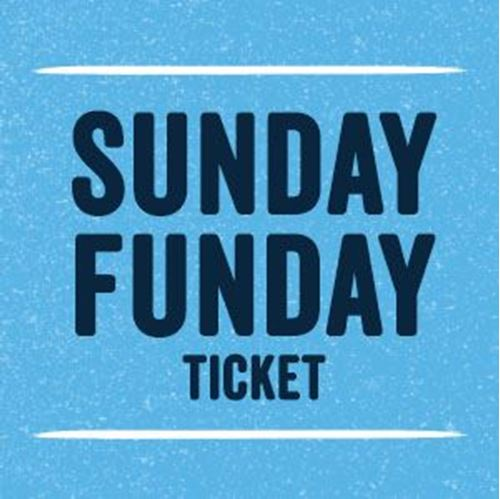 Picture of 2018 Sunday Funday Ticket (July 1, 2018 4 -6 PM)